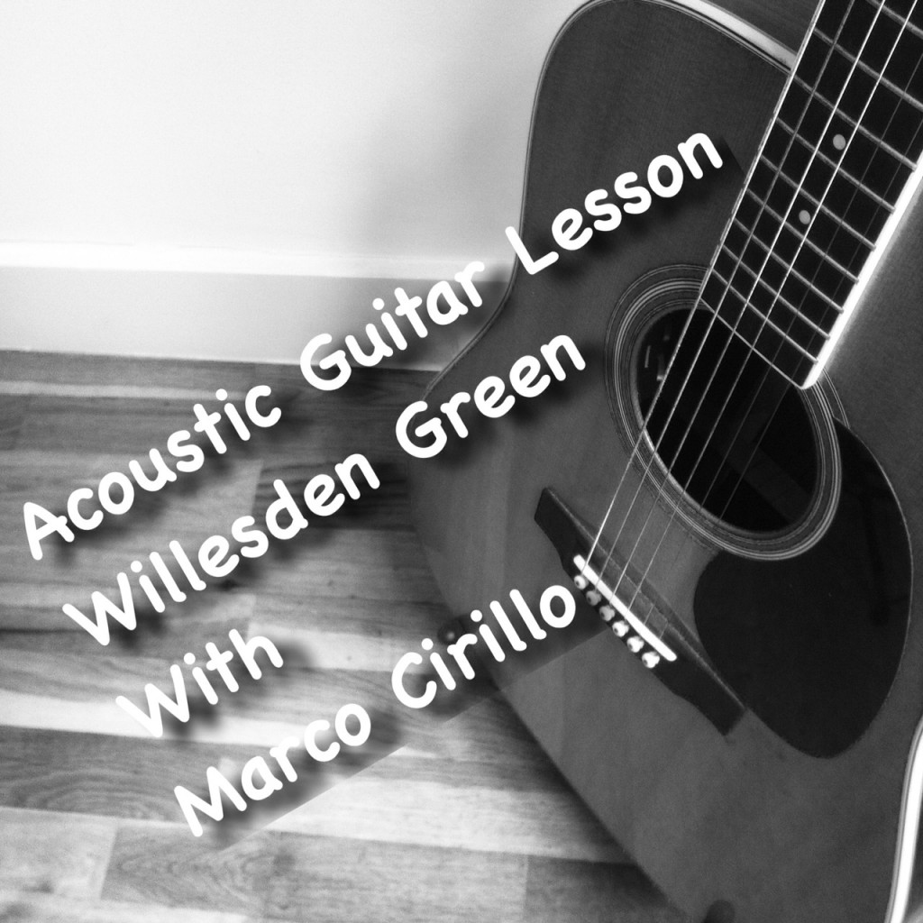 Acoustic Guitar Lesson in Willesden Green - Learn Acoustic Guitar in Willesden Green with Marco Cirillo