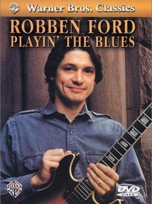 robben ford playin the blues