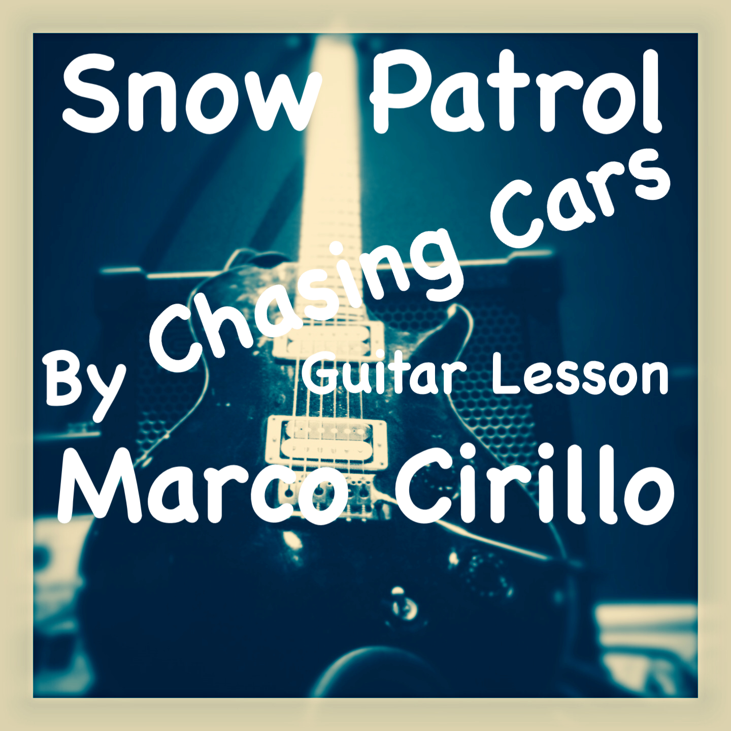 Snow Patrol Chasing Cars Guitar Lesson Chords And Tab Free Online