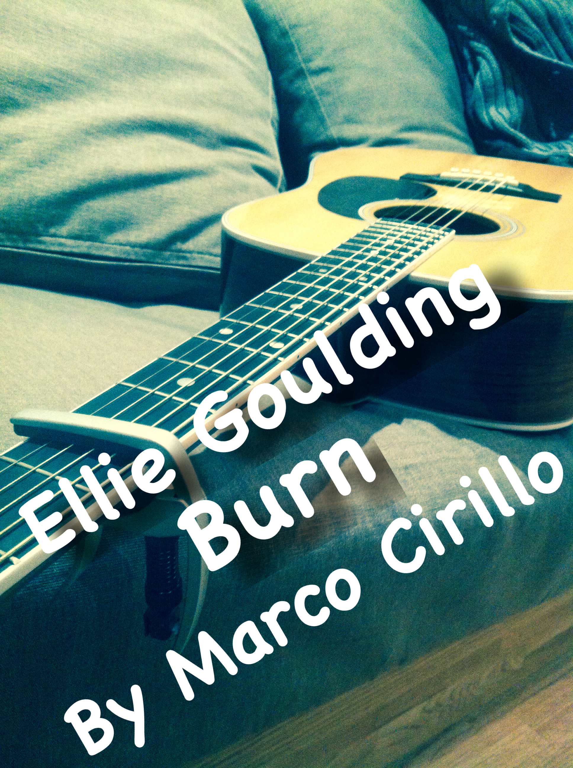 Ellie Goulding Burn Guitar Lesson Chords Tab And Fingerstyle