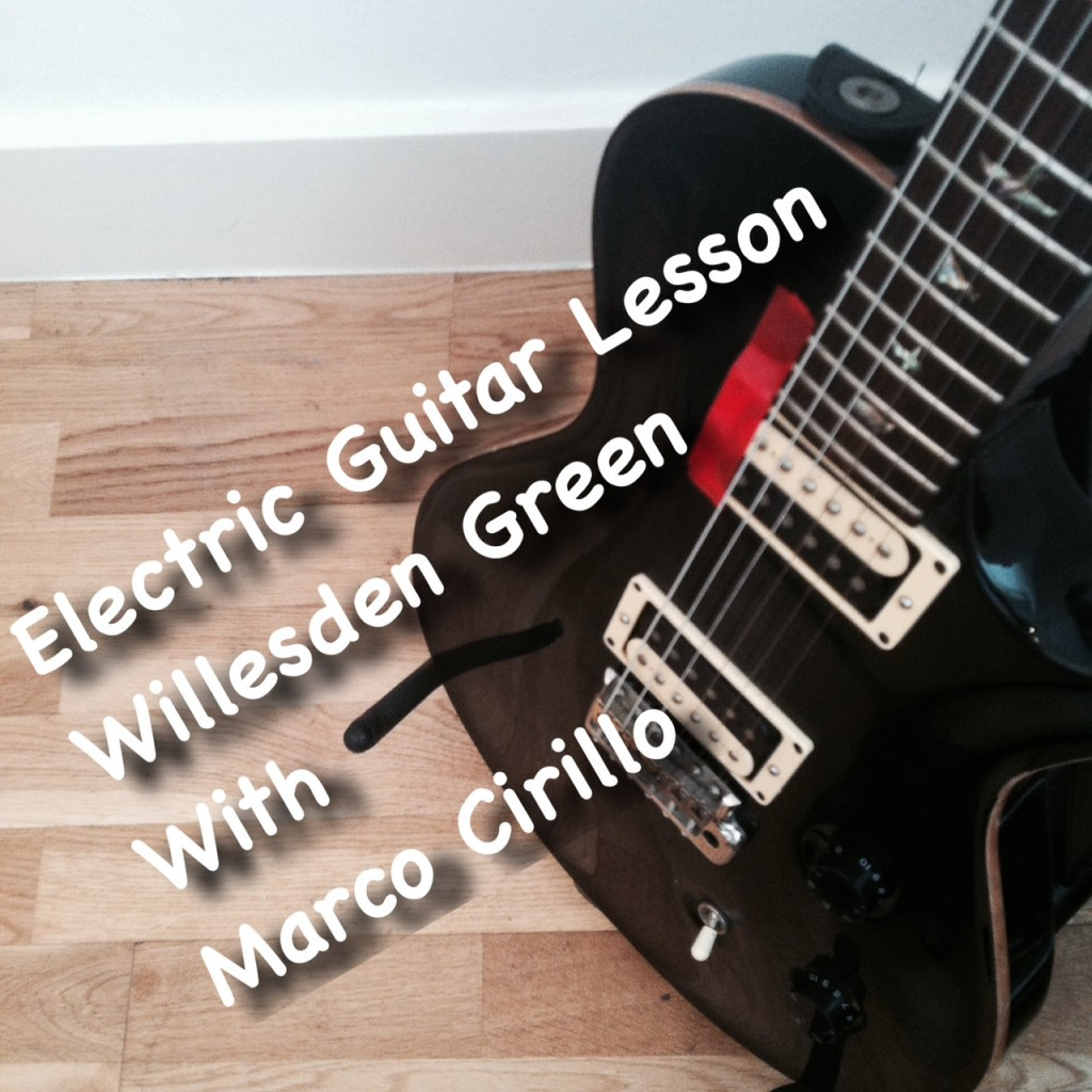 Electric Guitar Lesson in Willesden Green - Electric Guitar Lesson for Beginners in Willesden Green - Electric Guitar Lesson For Intermediate Willesden Green